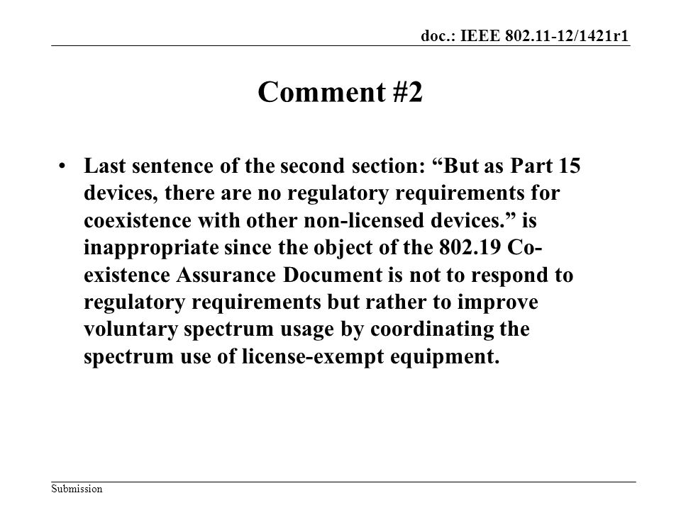 doc.: IEEE 802.11-12/1421r1 Submission Reply #2 This comment resulted in no changes in the CA document.