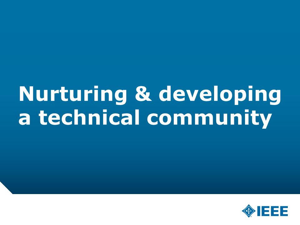 12-CRS /12 Nurturing & developing a technical community