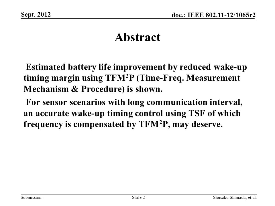 Submission doc.: IEEE /1065r2 Abstract Estimated battery life improvement by reduced wake-up timing margin using TFM 2 P (Time-Freq.