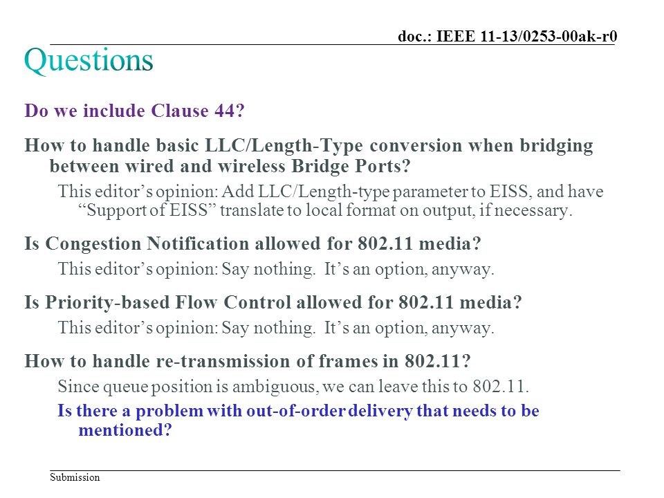 Submission doc.: IEEE 11-13/0253-00ak-r0 Do we include Clause 44? How to handle basic LLC/Length-Type conversion when bridging between wired and wirel
