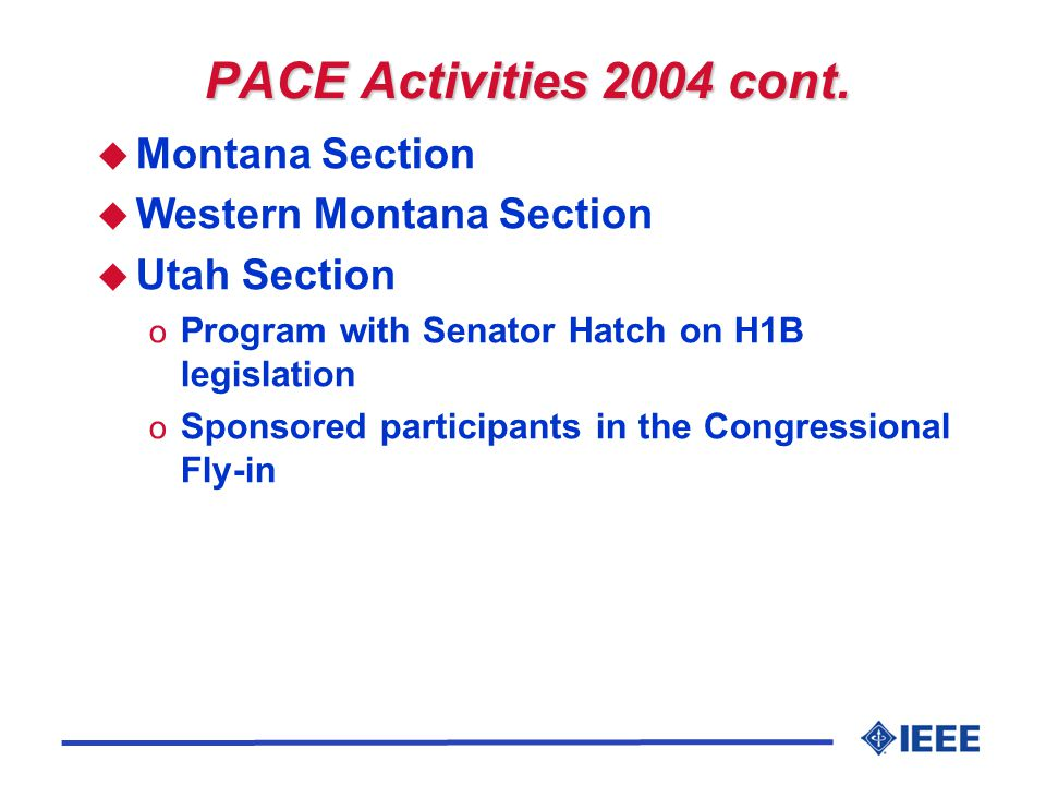 PACE Activities 2004 cont.