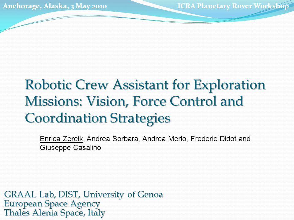 GRAAL Lab, DIST, University of Genoa European Space Agency Thales Alenia Space, Italy Enrica Zereik, Andrea Sorbara, Andrea Merlo, Frederic Didot and