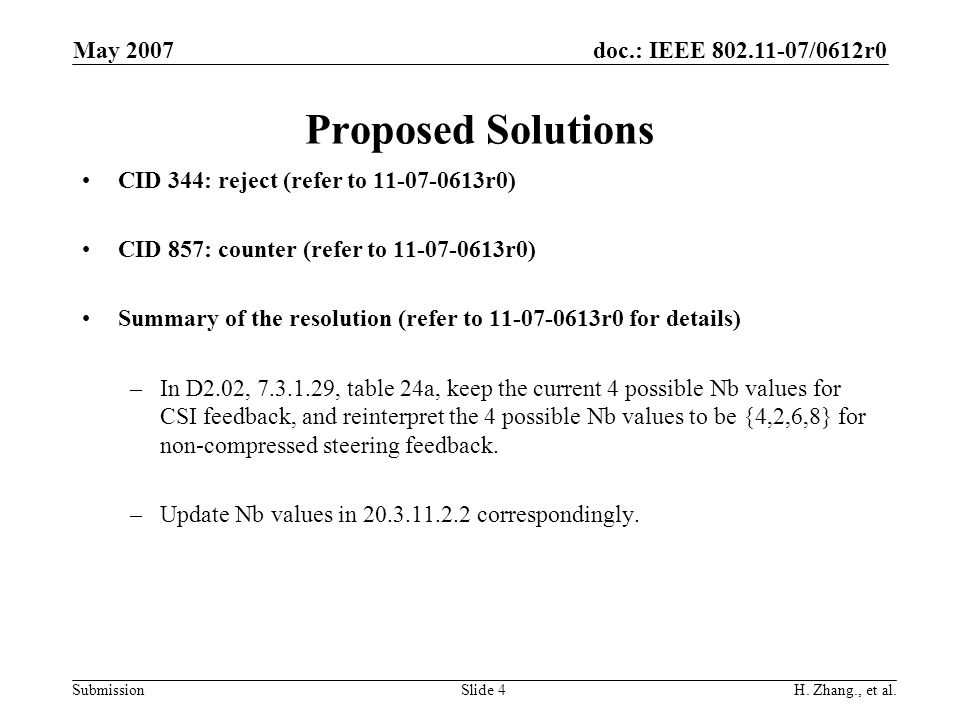 doc.: IEEE 802.11-07/0612r0 Submission May 2007 H.
