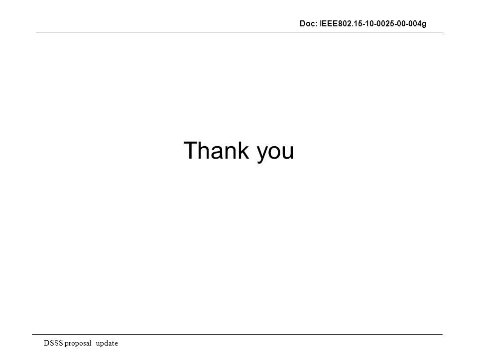DSSS proposal update Doc: IEEE802.15-10-0025-00-004g Thank you