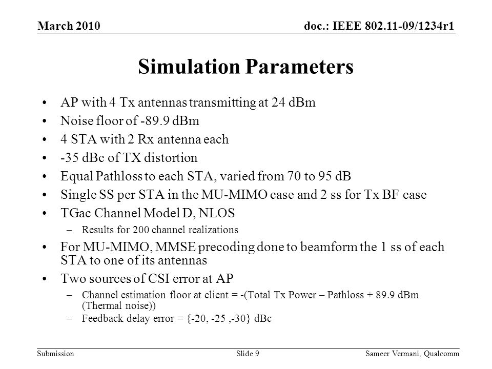 doc.: IEEE 802.11-09/1234r1 Submission March 2010 Sameer Vermani, QualcommSlide 20 Appendix