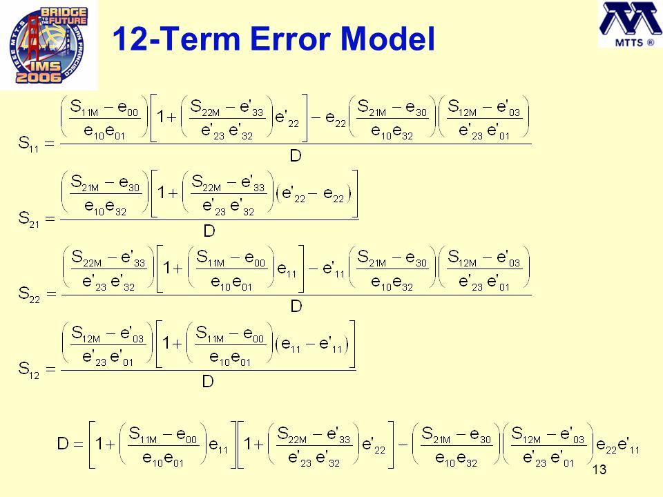 13 12-Term Error Model