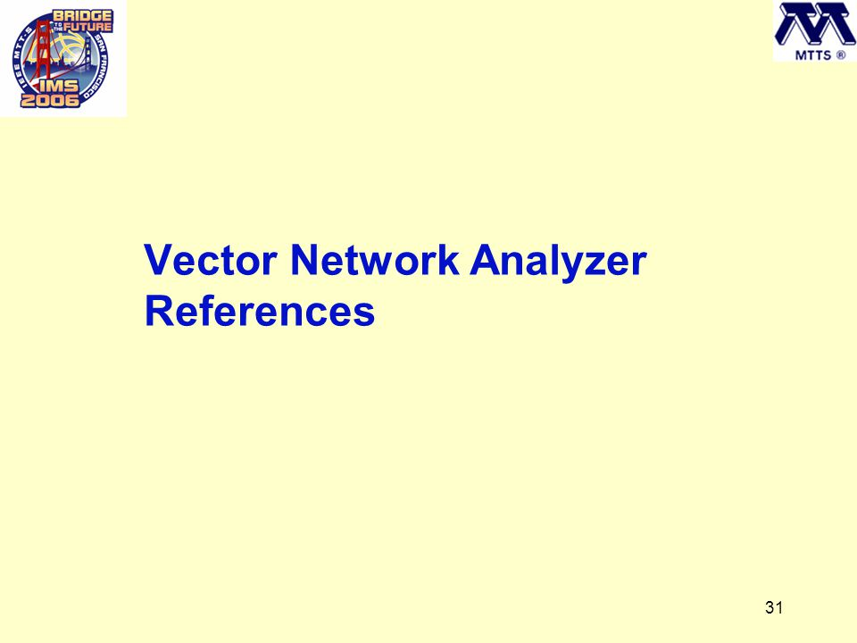 31 Vector Network Analyzer References