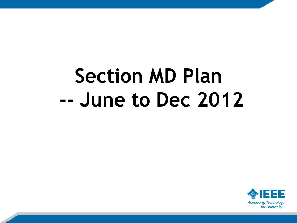 Section MD Plan -- June to Dec 2012