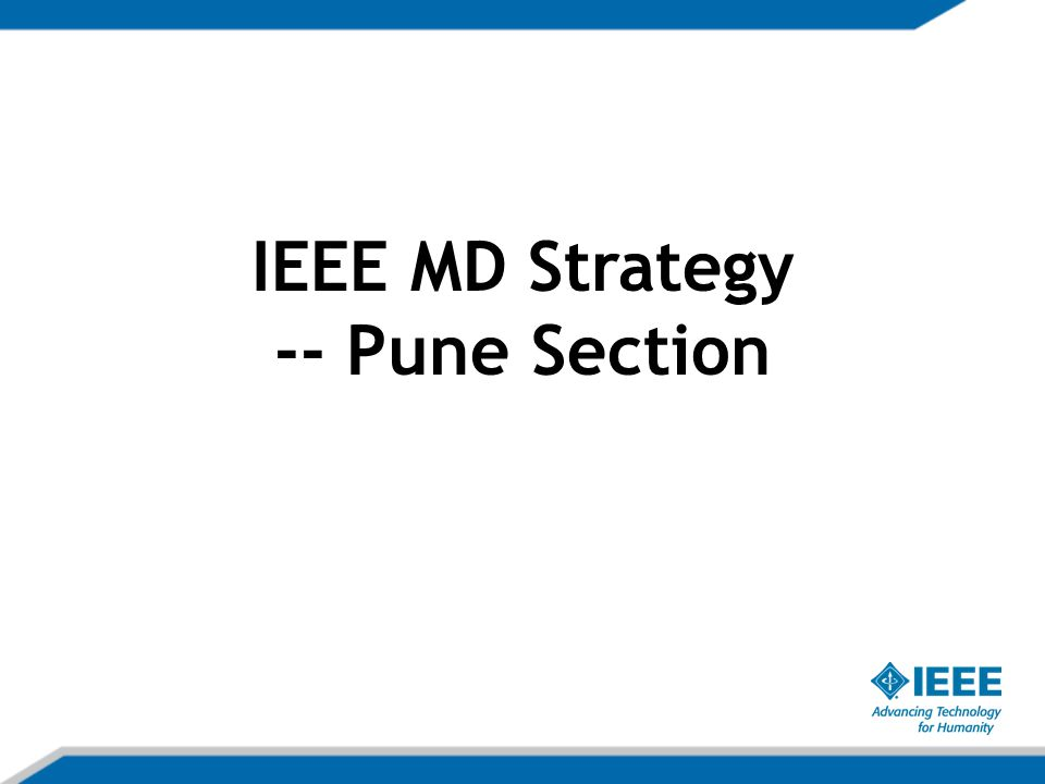 IEEE MD Strategy -- Pune Section