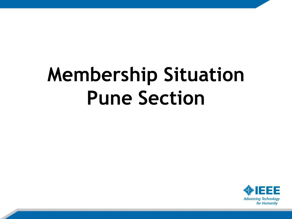 Membership Situation Pune Section