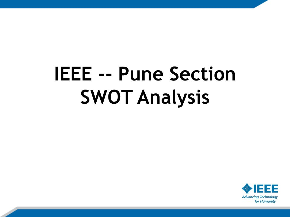 IEEE -- Pune Section SWOT Analysis