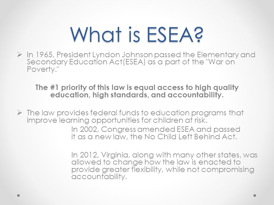 What is ESEA.
