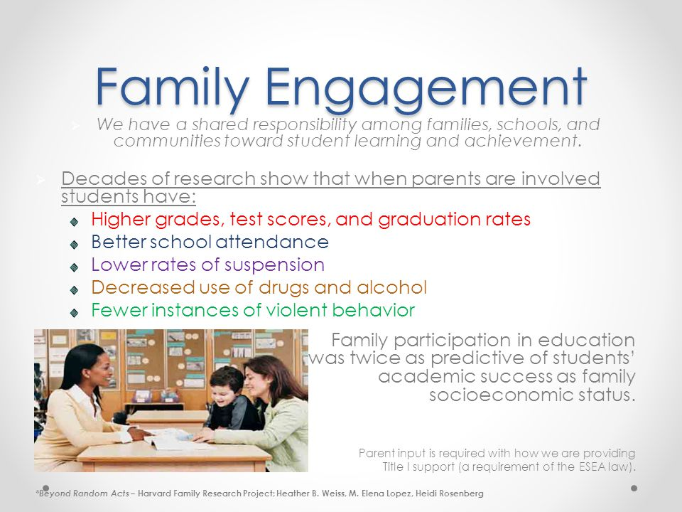Family Engagement  We have a shared responsibility among families, schools, and communities toward student learning and achievement.