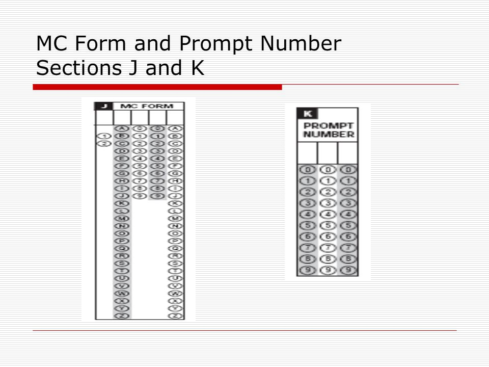 MC Form and Prompt Number Sections J and K