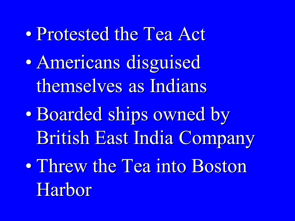 What happened at the Boston Tea Party