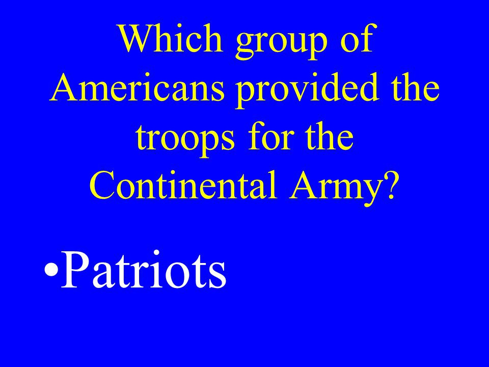 Who was the commander-in -chief of the American or Continental Army.