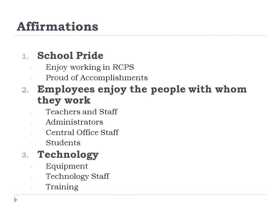 Affirmations 1. School Pride - Enjoy working in RCPS - Proud of Accomplishments 2.