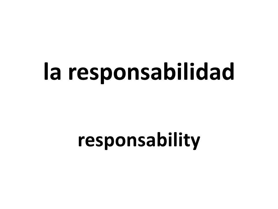 la responsabilidad responsability