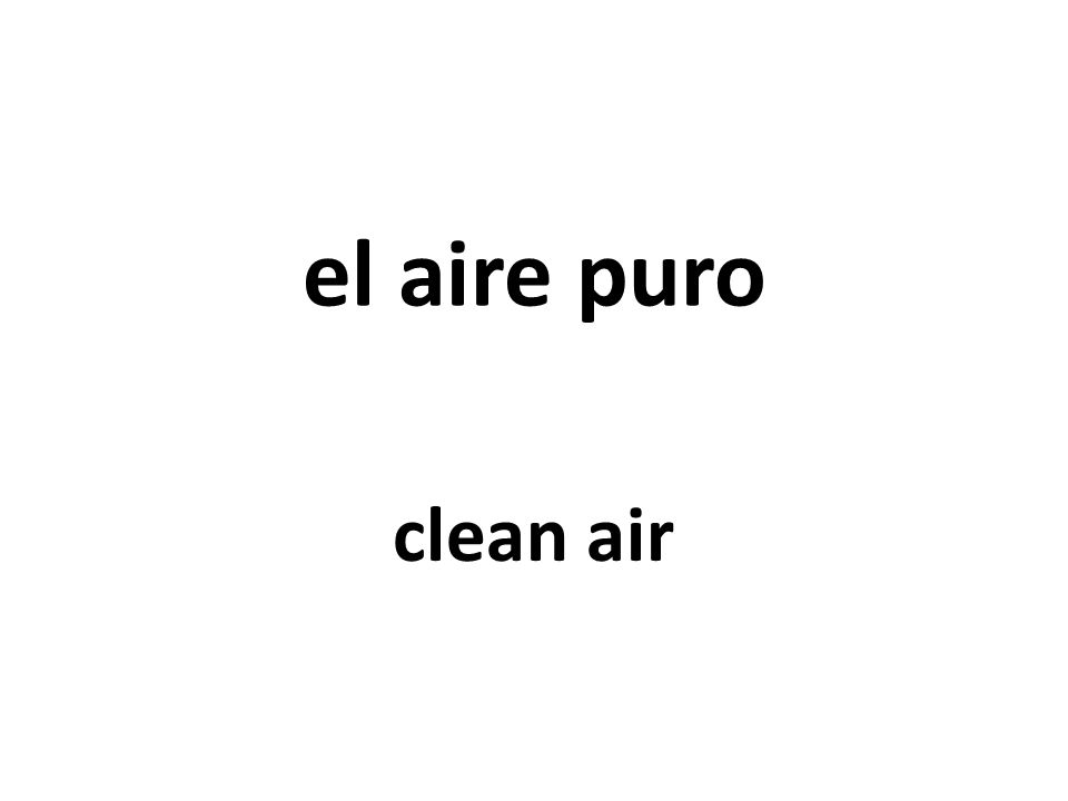 el aire puro clean air