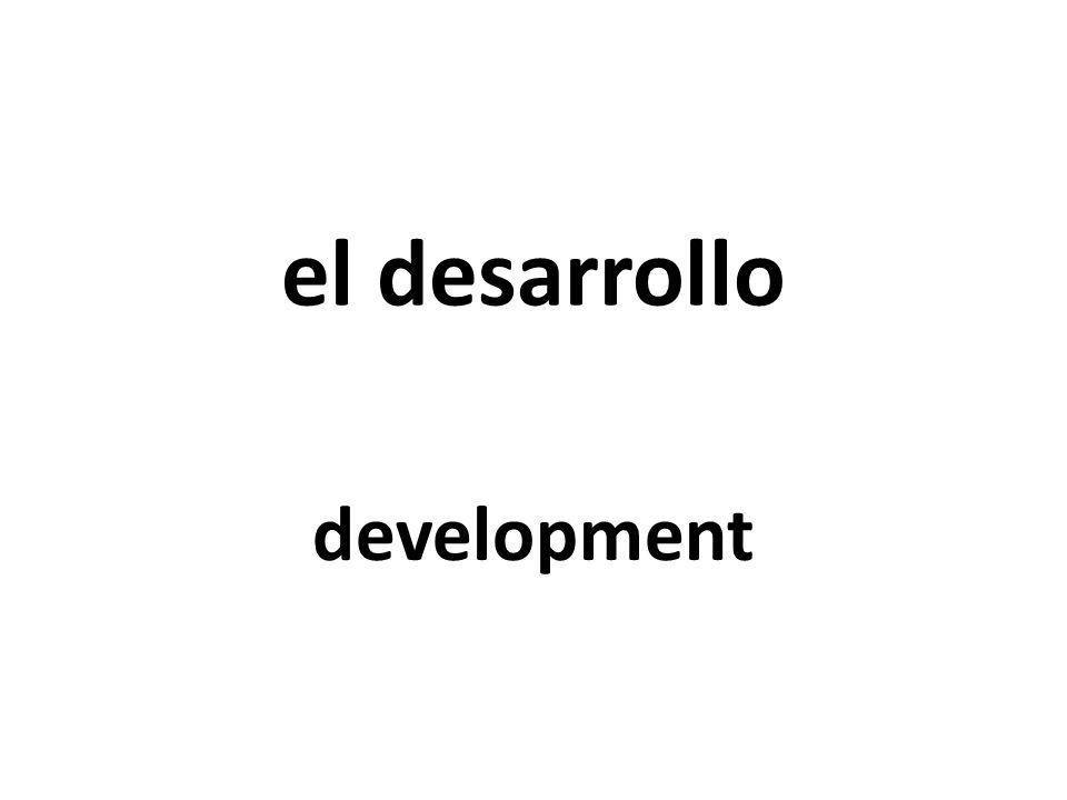 el desarrollo development