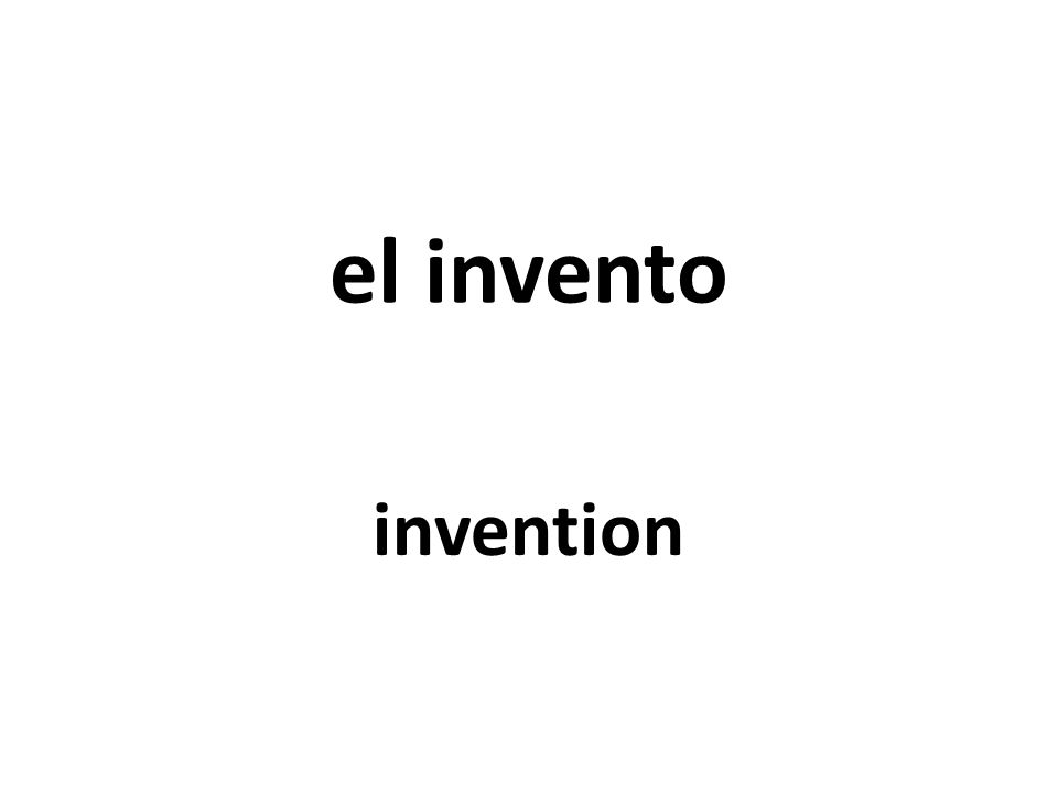 el invento invention