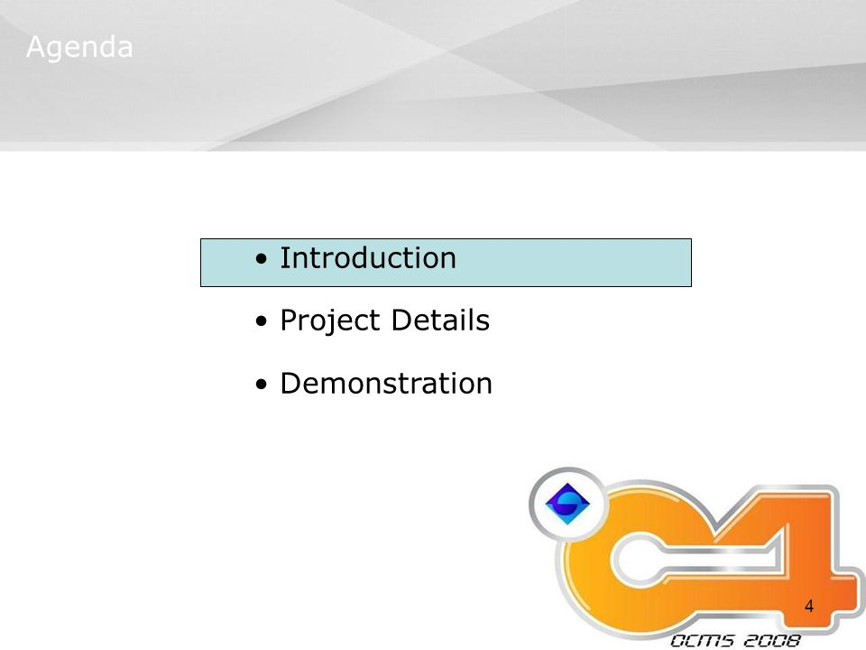 4 Agenda Introduction Project Details Demonstration