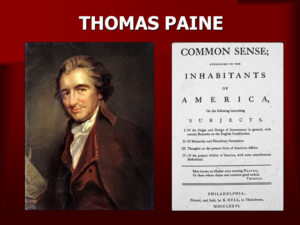 HE WROTE COMMON SENSE THIS CALLED FOR INDEPENDENCE FROM BRITAIN