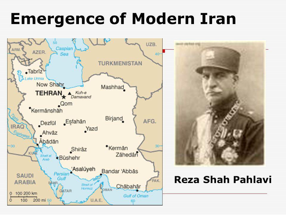 Emergence of Modern Iran Reza Shah Pahlavi