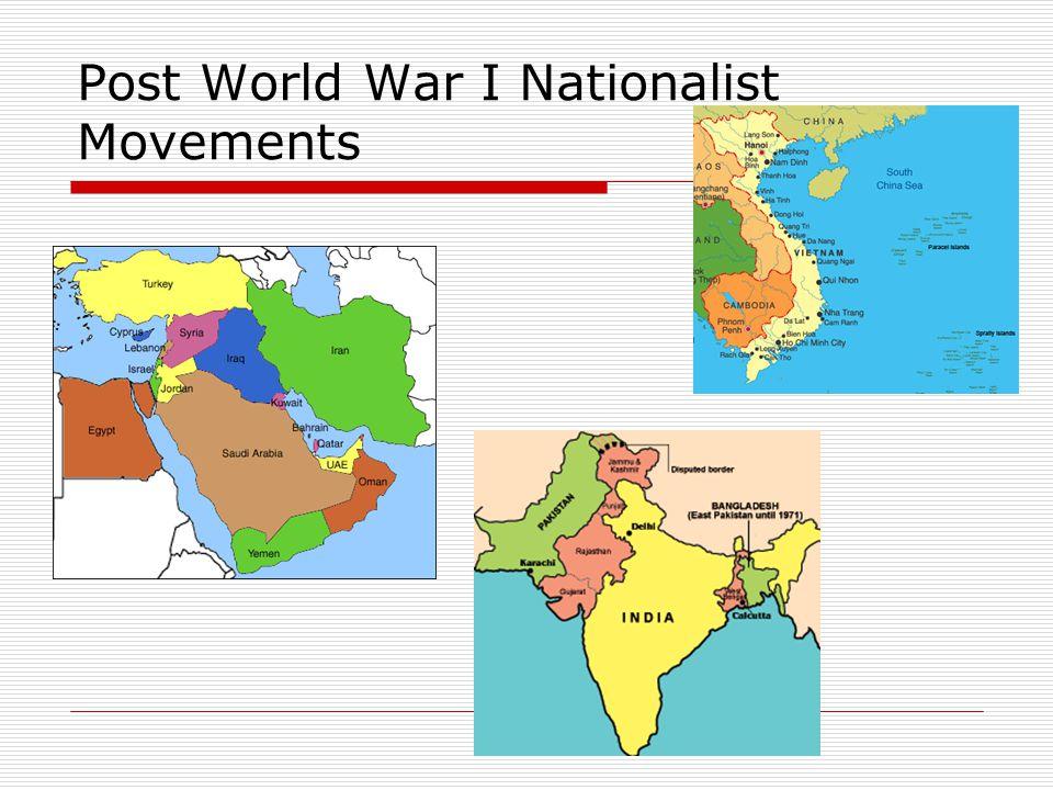 Post World War I Nationalist Movements