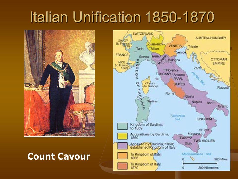 Italian Unification 1850-1870 Count Cavour