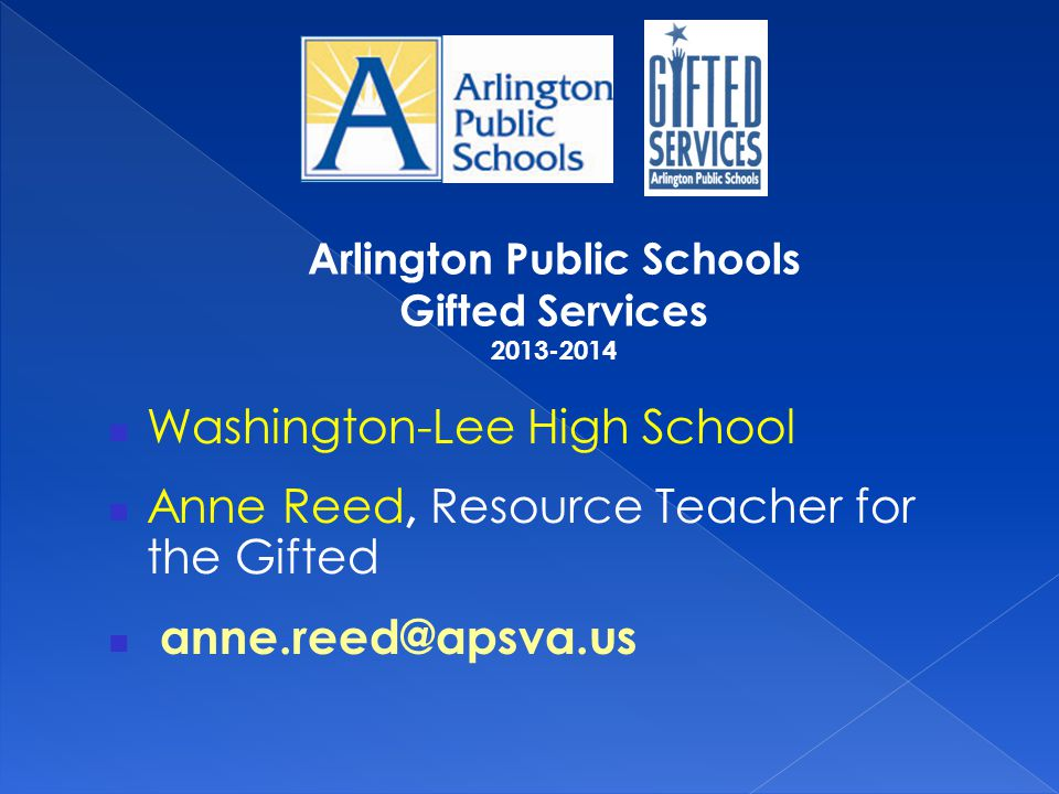  Library Conference Room 2103  Email anne.reed@apsva.us  Voice mail: 703-228-8657 Parent Listserv: email to join