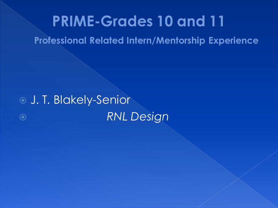  J. T. Blakely-Senior  RNL Design
