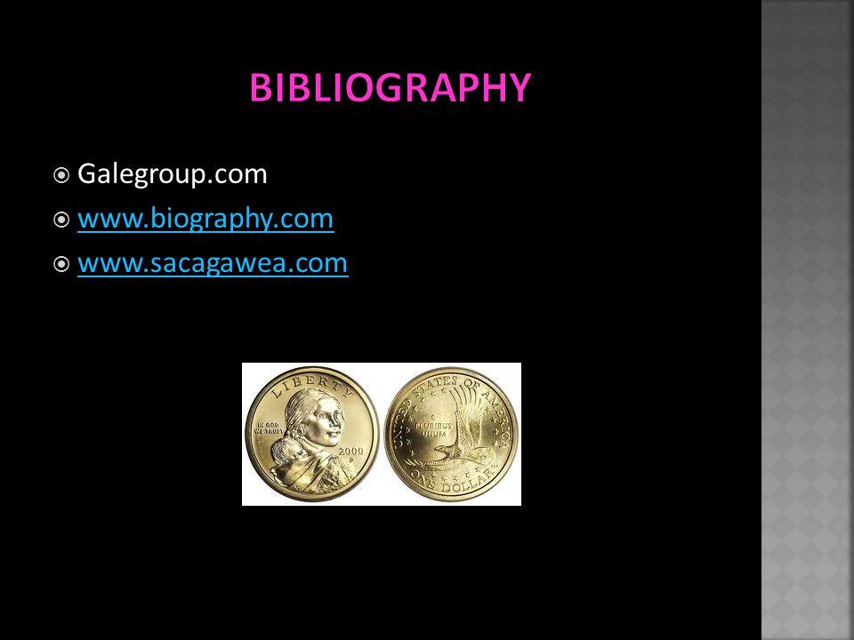  Galegroup.com  www.biography.com www.biography.com  www.sacagawea.com www.sacagawea.com
