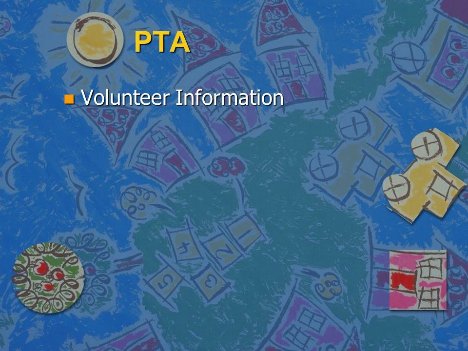 PTA n Volunteer Information
