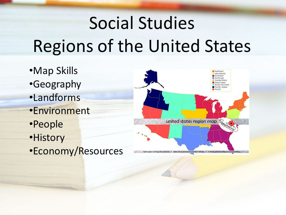 Social Studies Regions of the United States Map Skills Geography Landforms Environment People History Economy/Resources