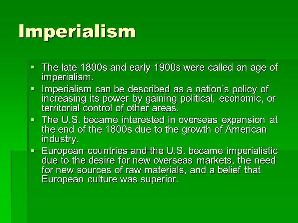 Examples of American Imperialism  Japan – In 1853, Pres.