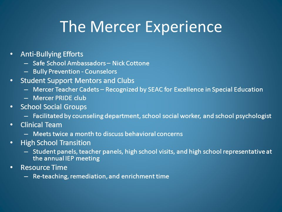 The Mercer Experience Anti-Bullying Efforts – Safe School Ambassadors – Nick Cottone – Bully Prevention - Counselors Student Support Mentors and Clubs