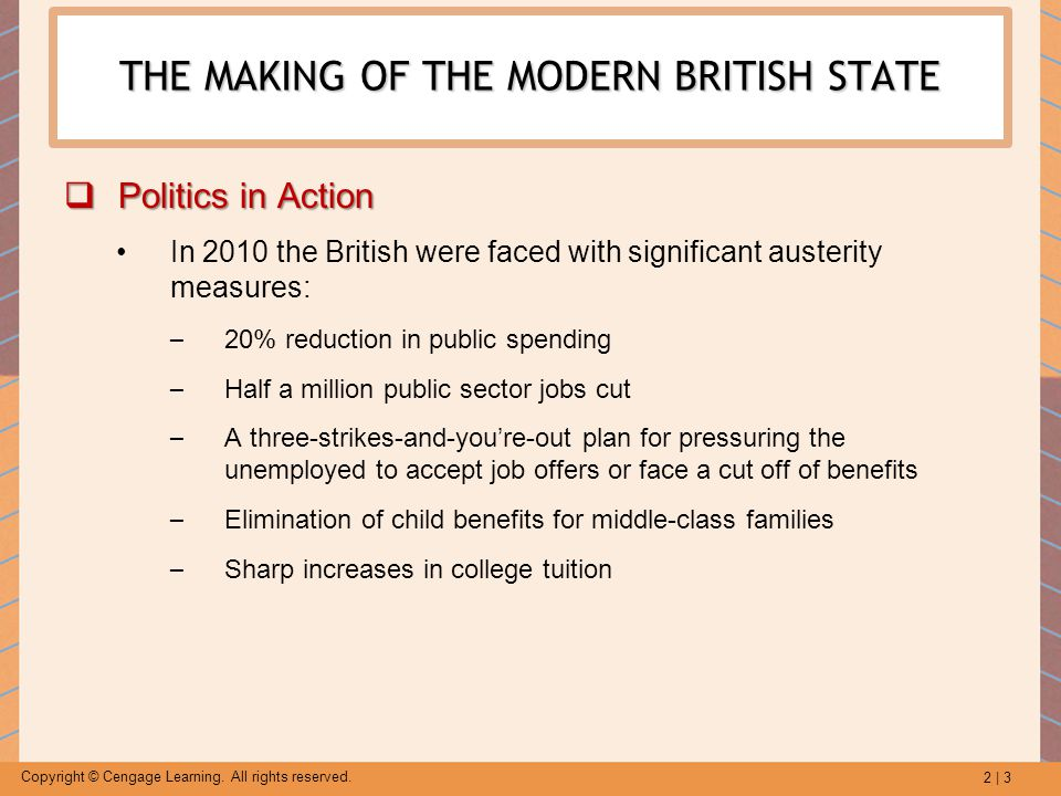 2 | 54 Copyright © Cengage Learning. All rights reserved. SECTION 5 BRITISH POLITICS IN TRANSITION