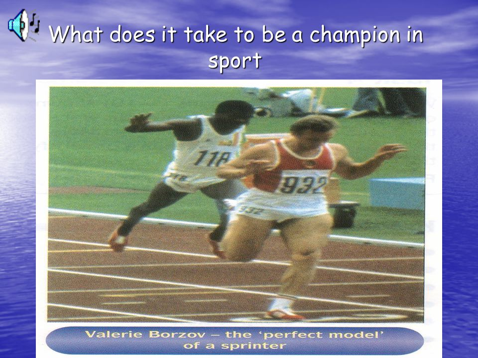 What does it take to be a champion in sport