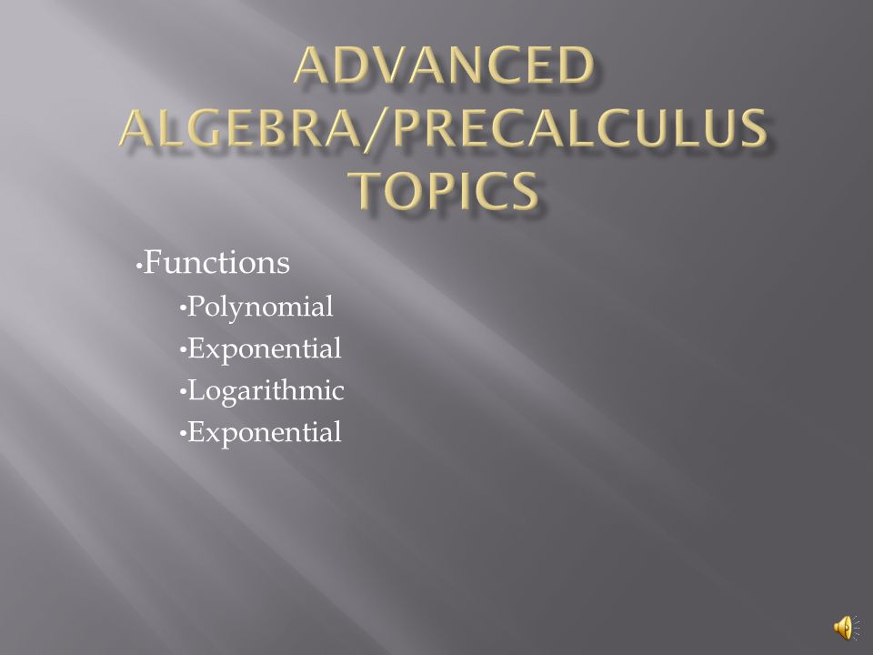 Formerly titled Pre-calculus Need a solid background in Algebra II
