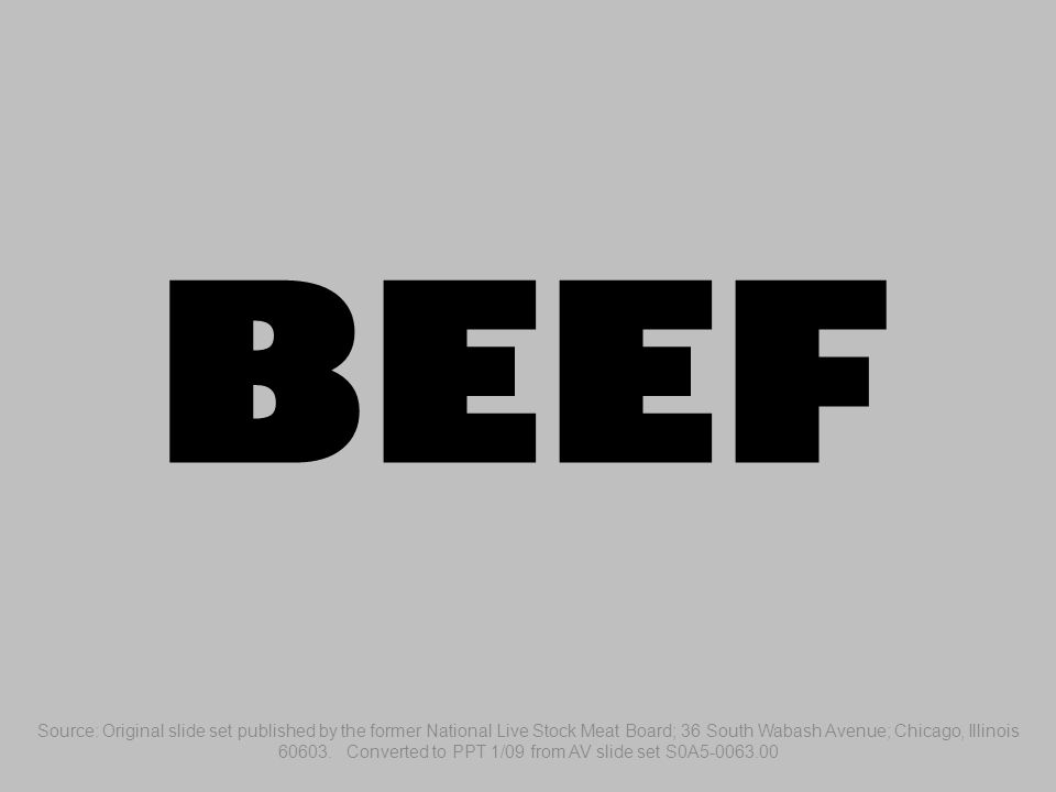 Beef - Blade Steak Same muscle and bone structure as bade roast but cut thinner, usually less than 1 ½ inches.
