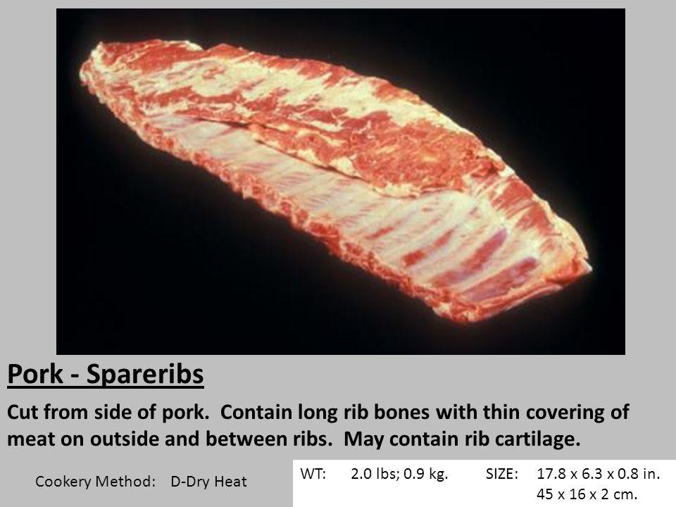 Pork - Spareribs Cut from side of pork.