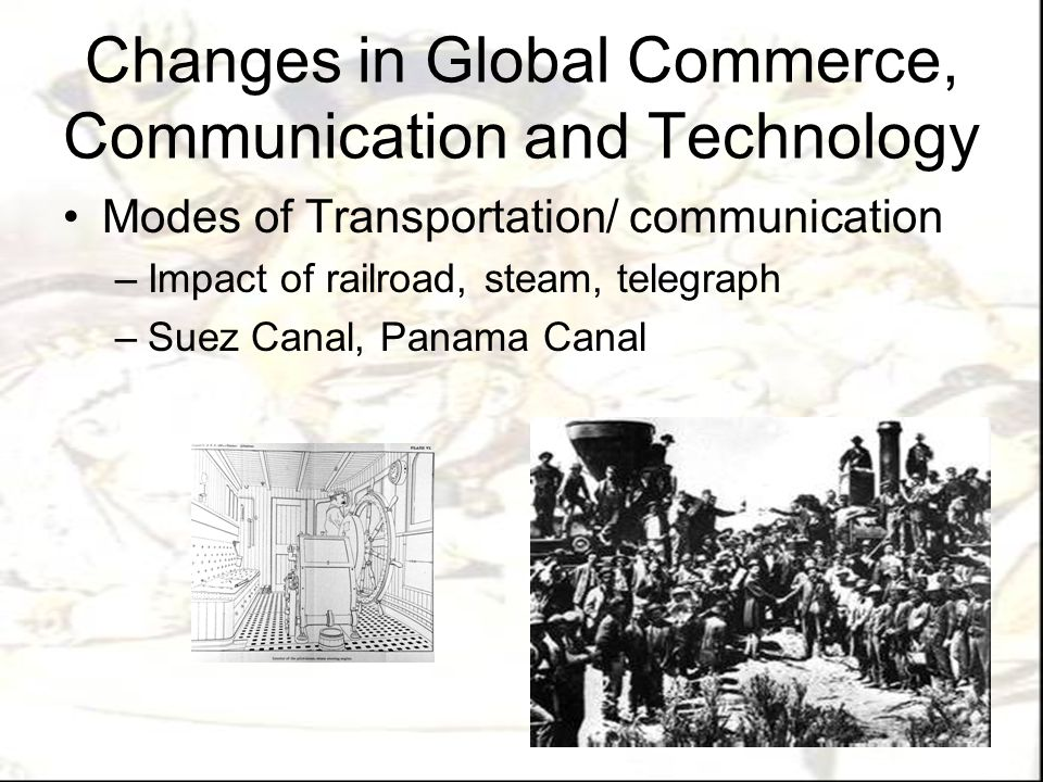 Changes in Global Commerce, Communication and Technology Industrial Revolution –Origins of I.R.