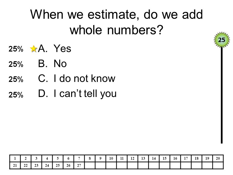 When we estimate, do we add whole numbers.