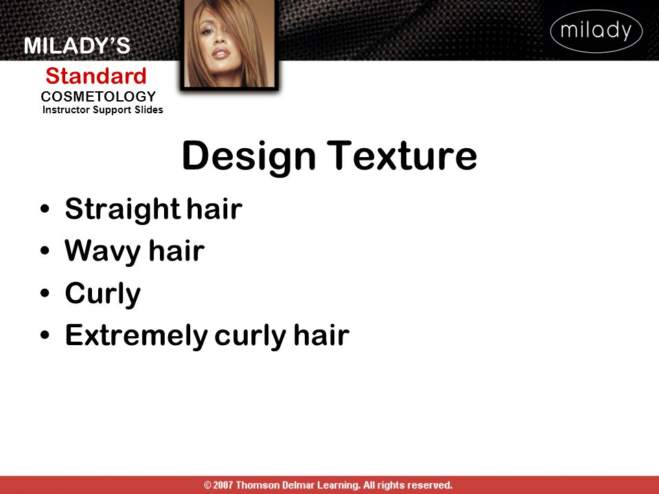 MILADY'S Standard Instructor Support Slides COSMETOLOGY Design Texture Straight hair Wavy hair Curly Extremely curly hair