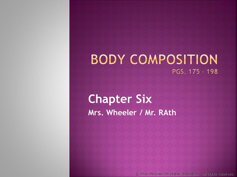 © 2011 McGraw-Hill Higher Education. All rights reserved. Chapter Six Mrs. Wheeler / Mr. RAth