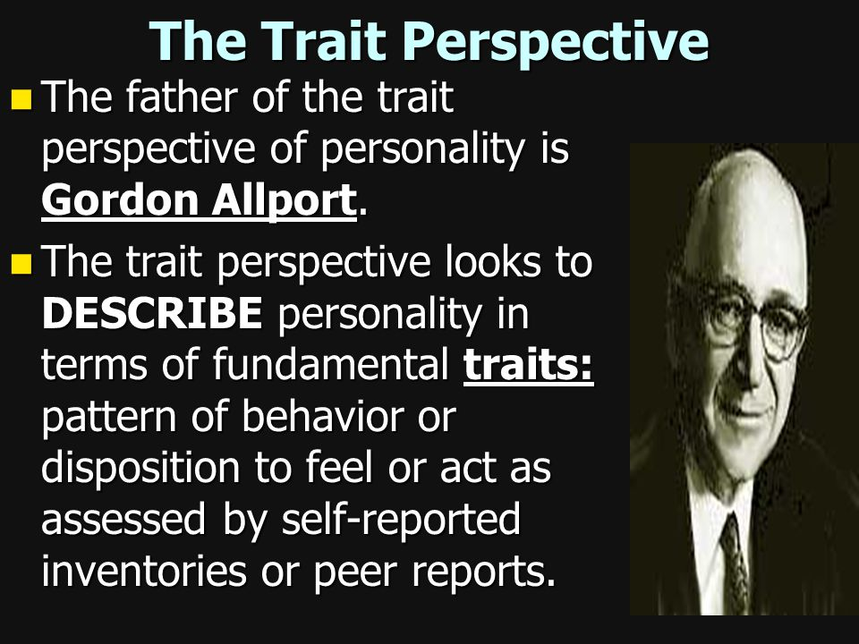 Chapter 15 pt. 2: Personality and the Trait, Humanistic, and Social Cognitive Perspectives Pg. 513 picture