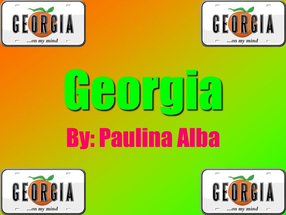 Georgia By: Paulina Alba