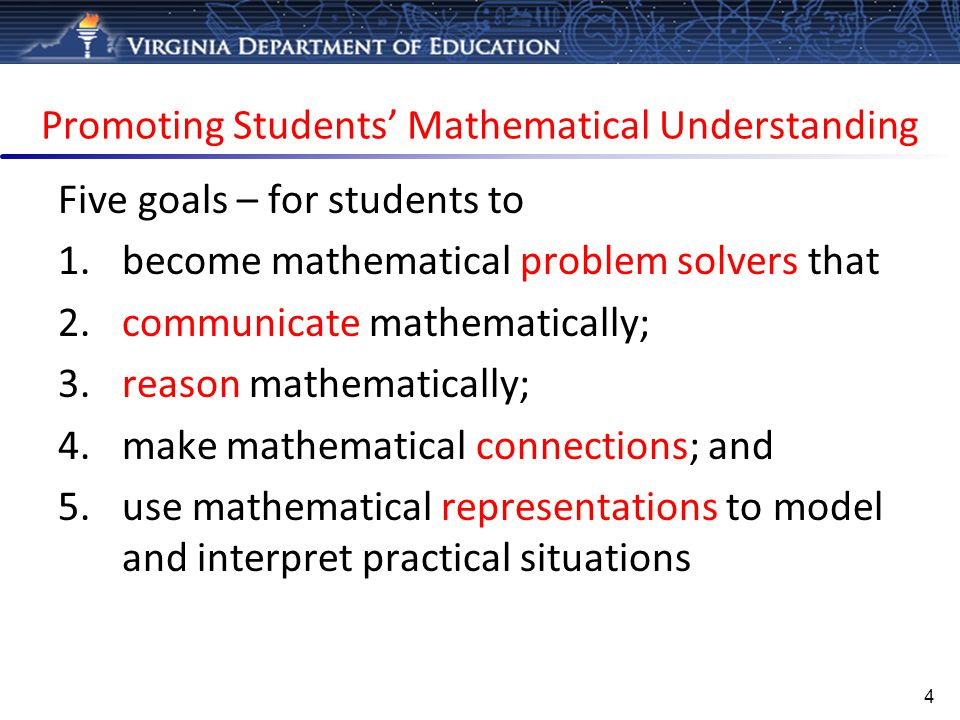 Mathematical Problem Solving 5 Students will apply mathematical concepts and skills and the relationships among them to solve problem situations of varying complexities.
