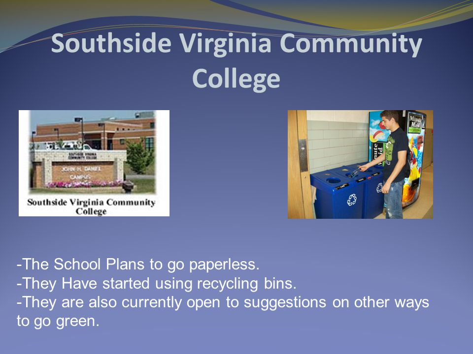 Southside Virginia Community College -The School Plans to go paperless.
